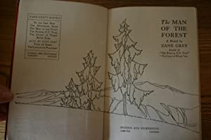 The Man of the Forest: Zane Grey