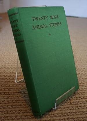 Twenty More Animal Stories: Peter Shaw Baker;