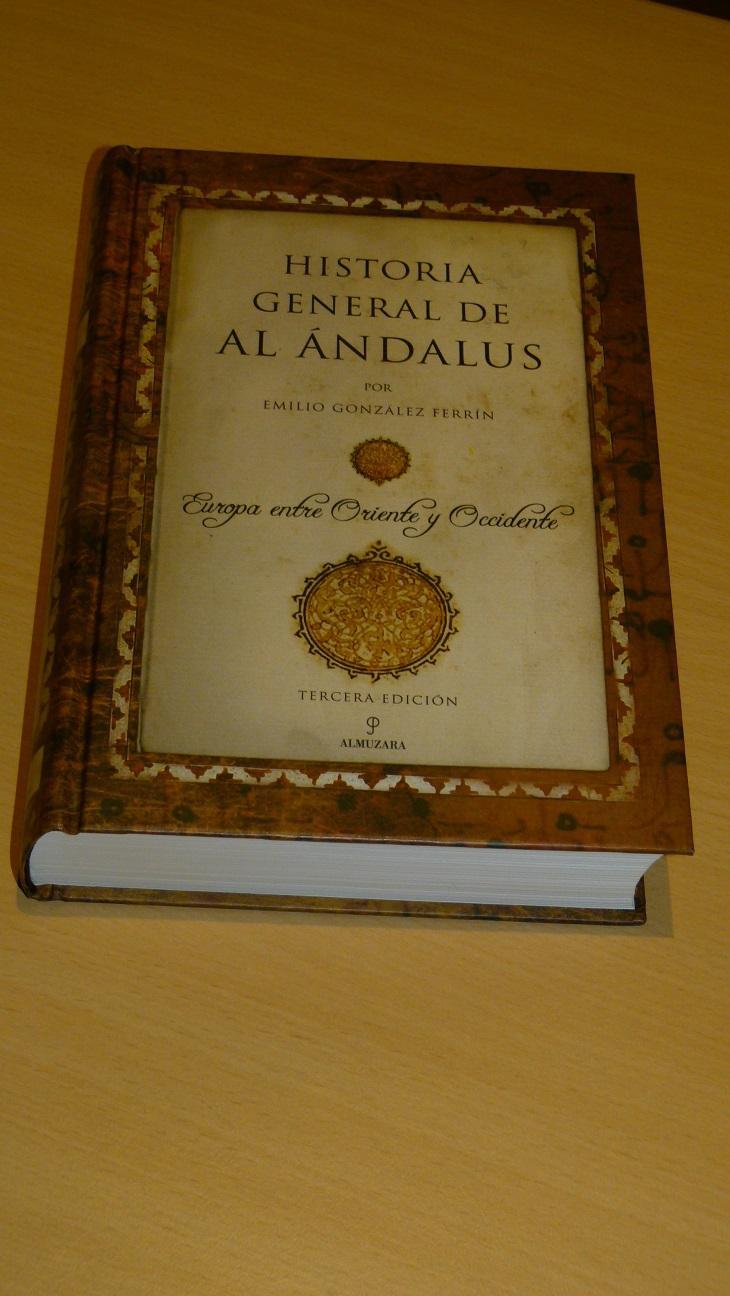Historia General De Al Andalus - Emilio González Ferrín
