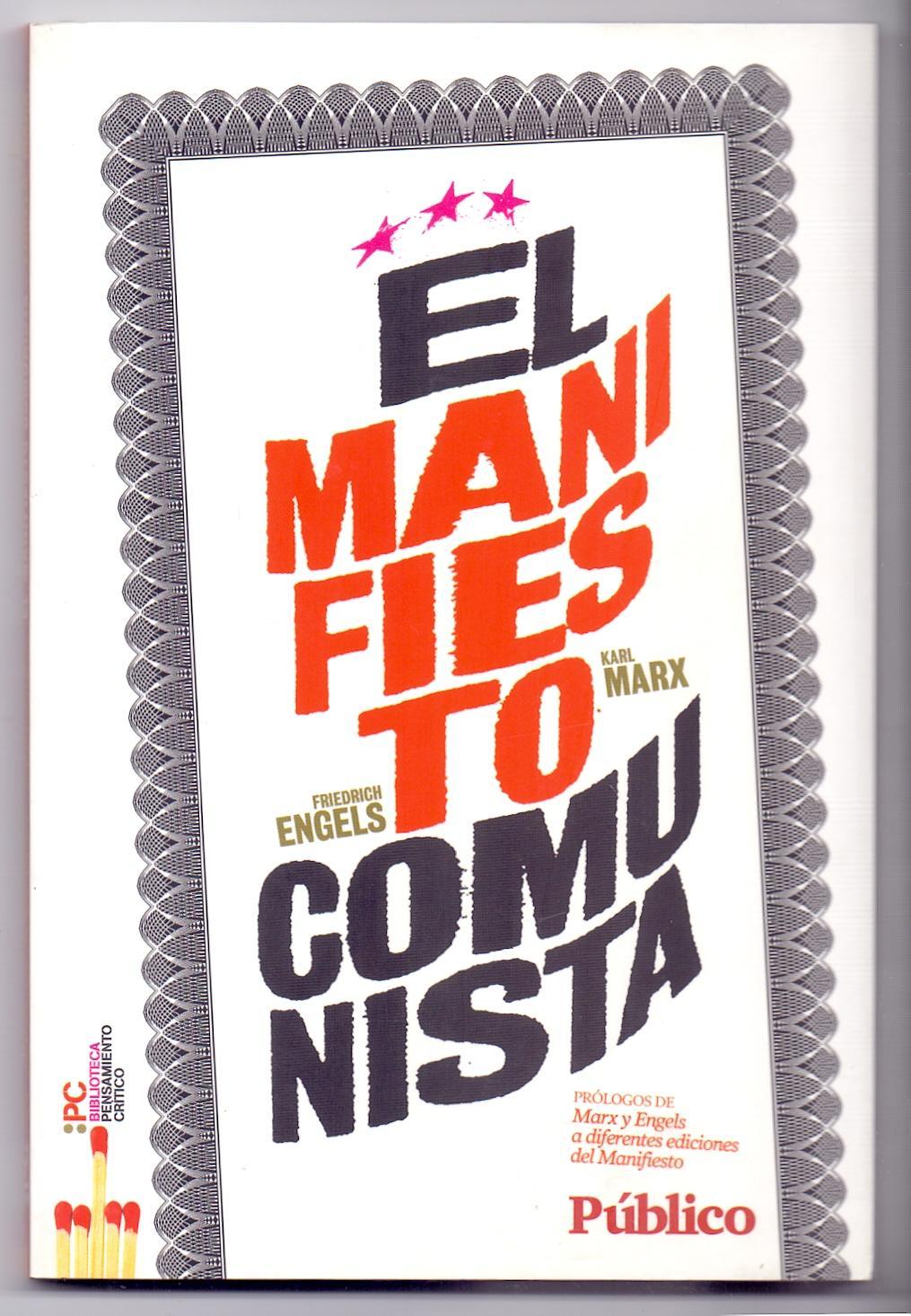 EL MANIFIESTO COMUNISTA (Pc biblioteca pensamiento critico) prologos de Karl Marx, Friedrich Engels...