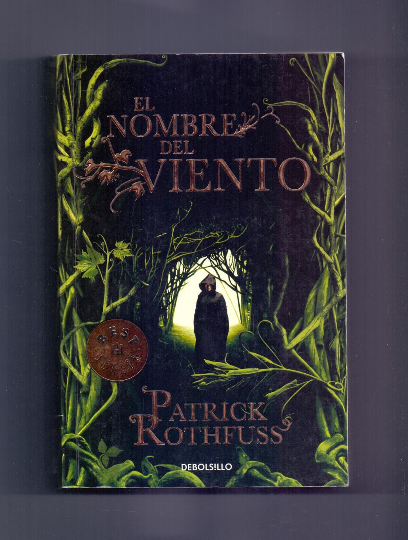 EL NOMBRE DEL VIENTO (Traduccion: Gema rovira) bestsellers (coleccion debolsillo num 827): Patrick ...