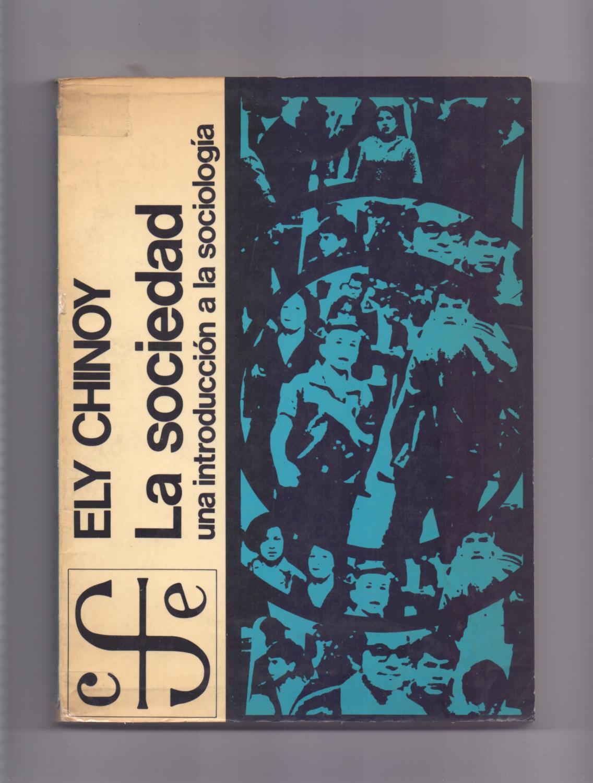 libro introduccion a la sociologia de ely chinoy