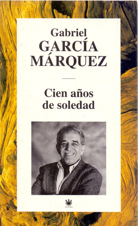 CIEN AÑOS DE SOLEDAD by Gabriel Garcia Marquez | Libreria 7 Soles
