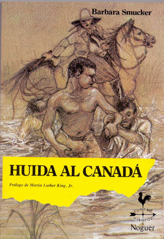 HUIDA AL CANADA (prologo de Martin Luther King jr) by Barbara ...