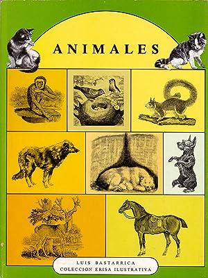ANIMALES (coleccion erisa ilustrativa): Luis Bastarrica