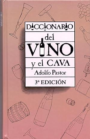 DICCIONARIO DEL VINO Y DEL CAVA: Adolfo Pastor