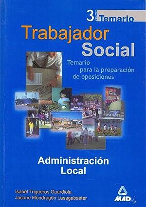 TRABAJADOR SOCIAL Vol. 3 TEMARIO - (temario para la preparacion de oposiciones): Isabel Trigueros ...