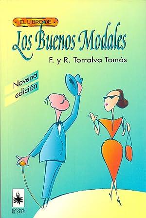 EL LIBRO DE LOS BUENOS MODALES: F. y R. Torralva Tomas