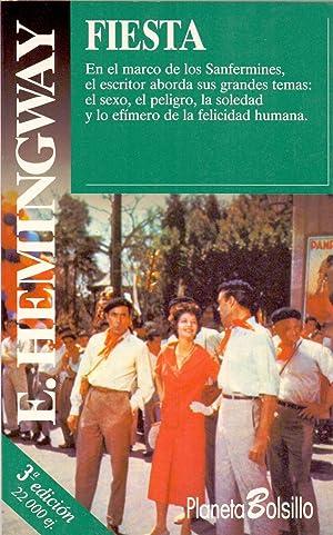 FIESTA (en el marco de los sanfermines: Ernest Hemingway