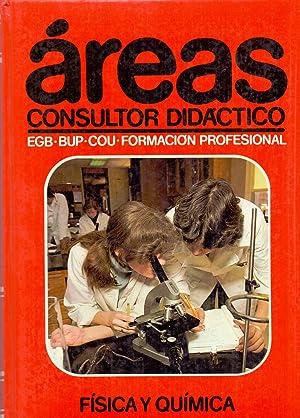 AREAS - CONSULTOR DIDACTICO (EGB-BUP-COU-FORMACION PROFESIONAL) FISICA Y QUIMICA: Javier Sanchez ...