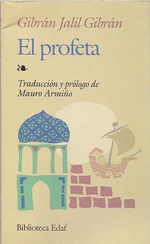 EL PROFETA (prologo Mauro Armiño) (biblioteca edaf num 155): Gibran Jalil Gibran
