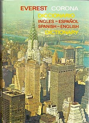 DICCIONARIO EVEREST CORONA (ingles-español, spanish-english): Diccionario Evest