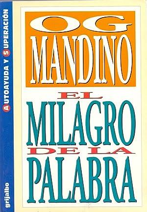 EL MILAGRO DE LA PALABRA (Traduccion: Ersi samara): Og Mandino
