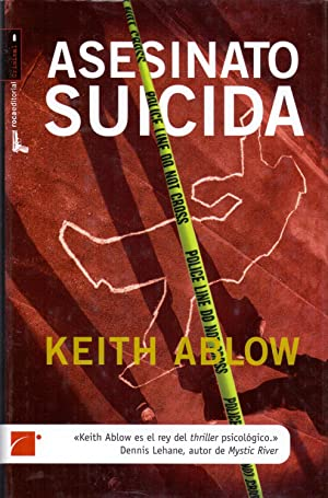 ASESINATO SUICIDA: Keith Ablow