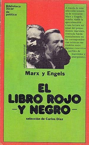 EL LIBRO ROJO Y NEGRO (Seleccion Carlos Diaz) (biblioteca jucar de politica num 41): Marx y Engles