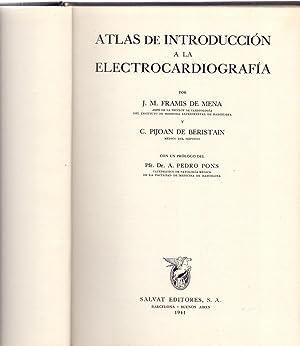 ATLAS DE INTRODUCCION A LA ELECTROCARDIOGRAFIA: J. M. Framis de Mena - C. Pijoan de Beristain - Pfr...