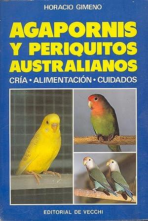 AGAPORNIS Y PERIQUITOS AUSTRALIANOS (CRIA-ALIMENTACION-CUIDADOS): Horacio Gimeno