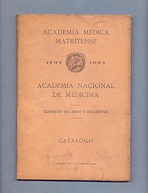 EXPOSICION DE LIBROS Y DOCUMENTOS 1734 - 1934- CATALOGO DE LAS OBRAS Y DOCUMENTOS RAROS Y CURIOSOS ...