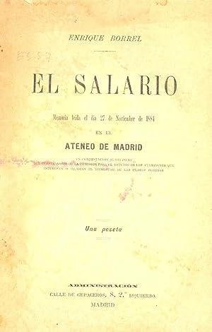 EL SALARIO (MEMORIA LEIDA EL DIA 27 DE NOVIEMBRE DE 1884): Enrique Borrel