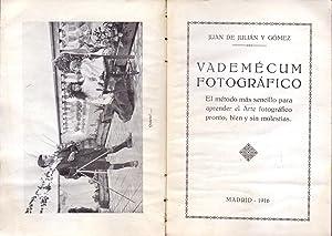 VADEMECUM FOTOGRAFICO - EL METODO MAS SENCILLO PARA APRENDER EL ARTE FOTOGRAFICO PRONTO, BIEN Y SIN...