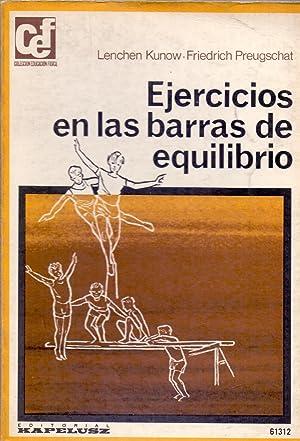EJERCICIOS EN LAS BARRAS DE EQUILIBRIO: Lenchen Kunow - Friedrich Preugschat