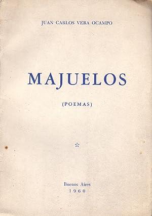 MAJUELOS (POEMA): Juan Carlos Vera