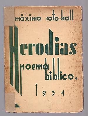HERODIAS - POEMA BIBLICO -: Maximo Soto Hall