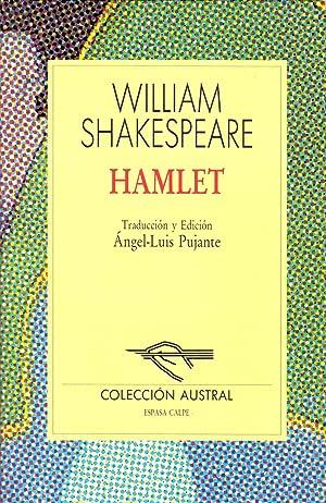 HAMLET (Coleccion austral num 350) (edicion: angel-luis pujante): William Shakespeare