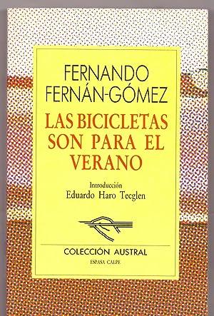 LAS BICICLETAS SON PARA EL VERANO (Coleccion austral num 109): Fernando Fernan-Gomez