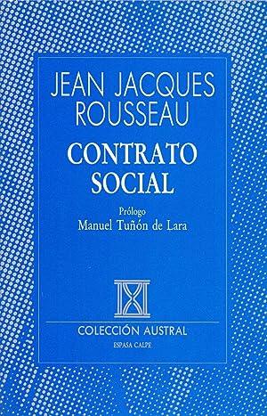 CONTRATO SOCIAL (Prologo: manuel tuñon de lara) (Coleccion austral num 165): Jean Jacques ...