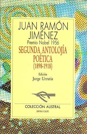 SEGUNDA ANTOLOGIA POETICA (1898-1918)(Coleccion austral num 243): Juan Ramon Jimenez