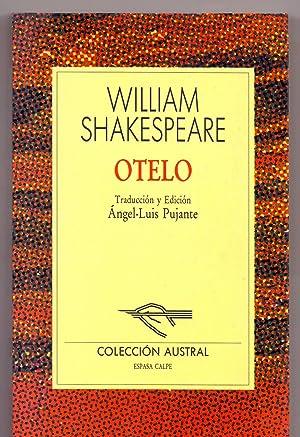 OTELO (Coleccion austral num 185) (edicion: angel-luis pujante): William Shakespeare