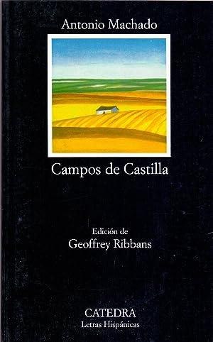 CAMPOS DE CASTILLA (Edicion geoffrey ribbans) (Letras hispanicas num 10): Antonio Machado