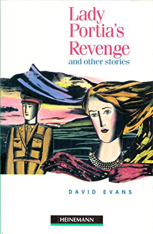 LADY PORTIA'S REVENGE AND OTHER STORIES: David Evans
