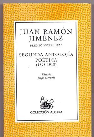 SEGUNDA ANTOLOGIA POETICA (1898-1918) (Coleccion austral num: Juan Ramon Jimenez