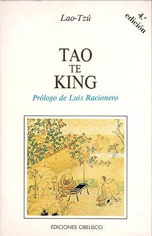 TAO TE KING (Prologo: Luis racionero): Lao-Tzu