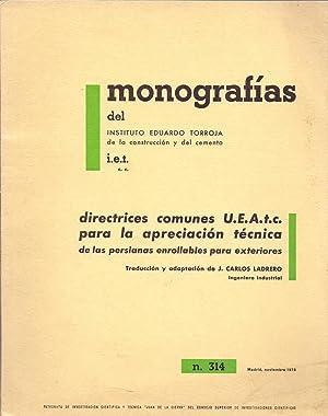 MONOGRAFIAS nº 314 - Directrices comunes U.E.A.t.c.: Instituto Eduardo Torroja