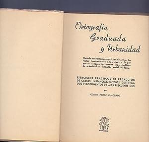 ORTOGRAFIA GRADUADA Y URBANIDAD: Cosme Perez Cuadrado