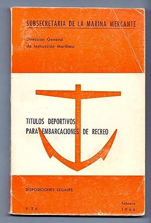 TITULOS DEPORTIVOS PARA EMBARCACIONES DE RECREO -: Subsecretaria de la