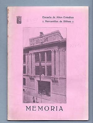 MEMORIA DEL CURSO 1930 A 1931, por Joaquin Mena Sarasate: Escuela de Altos Estudios Mercantiles de ...
