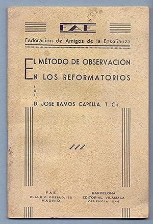 EL METODO DE OBSERVACION EN LOS REFORMATORIOS: Jose Ramos Capella