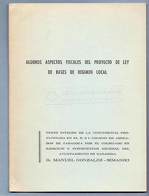ALGUNOS ASPECTOS FISCALES DEL PROYECTO DE LEY: Manuel Gonzalez-Simarro