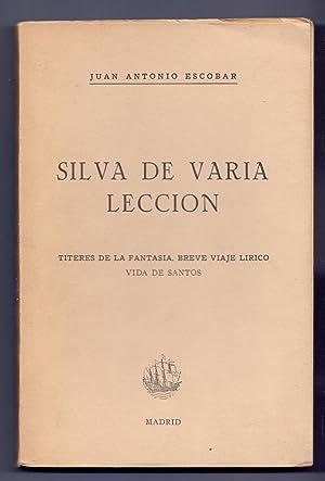 SILVA DE VARIA LECCION - TITERES DE: Juan Antonio Escobar