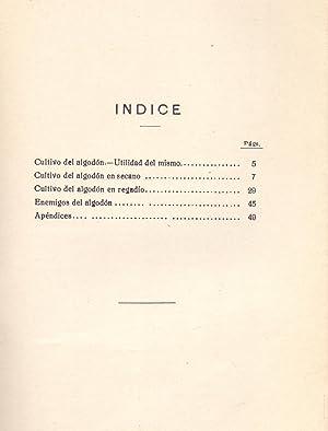 INSTRUCCIONES PARA EL CULTIVO DEL ALGODON: Comisaria Algodonera del Estado
