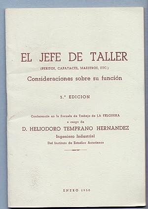 EL JEFE DE TALLER (peritos, capataces, maestros, etc.) - CONSIDERACIONES SOBRE SU FUNCION (...