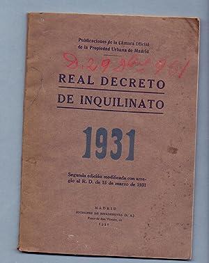 REAL DECRETO DE INQUILINATO 1931: Camara Oficial de