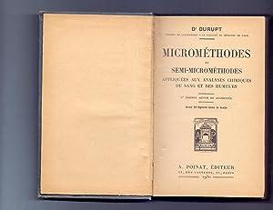 MICROMETHODES ET SEMI-MICROMETHODES - APPLIQUEES AUX ANALYSES: Durupt