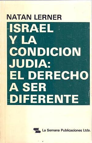 ISRAEL Y LA CONDICION JUDIA, EL DERECHO: Natan Lerner