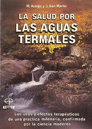 LA SALUD POR LAS AGUAS TERMALES -: M. Armijo y