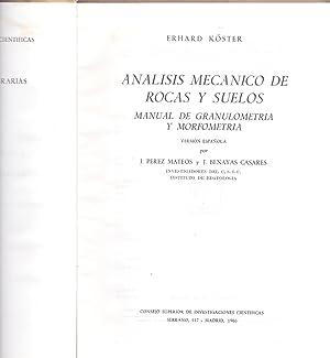ANALISIS MECANICO DE ROCAS Y SUELOS - MANUAL DE GRANULOMETRIA Y MORFOMETRIA -: Erhard Koster